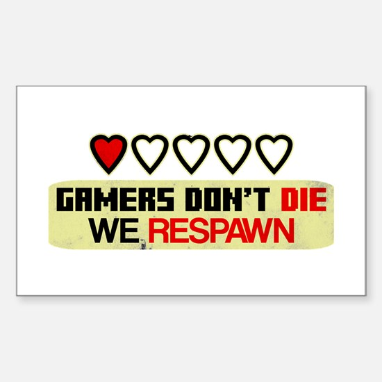 Gamers Don't Die Decal