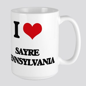 I love Sayre Pennsylvania Mugs