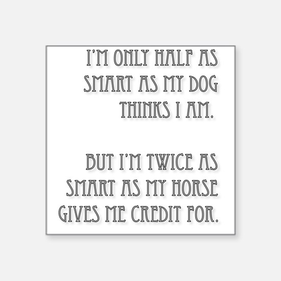"Twice as Smart Square Sticker 3"" x 3"""