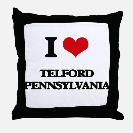 I love Telford Pennsylvania Throw Pillow