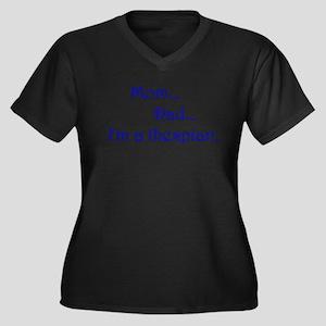 I'm a Thespian. Plus Size T-Shirt