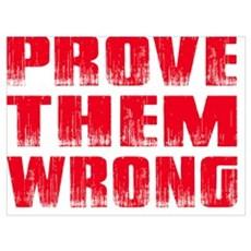 Prove Them Wrong Canvas Art