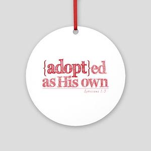 AdoptedAsHisOwn Ornament (Round)