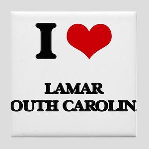 I love Lamar South Carolina Tile Coaster