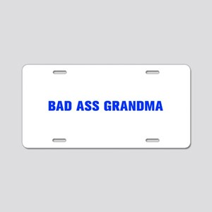 Bad Ass Grandma-Akz blue 500 Aluminum License Plat