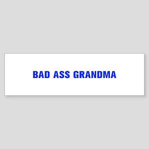 Bad Ass Grandma-Akz blue 500 Bumper Sticker