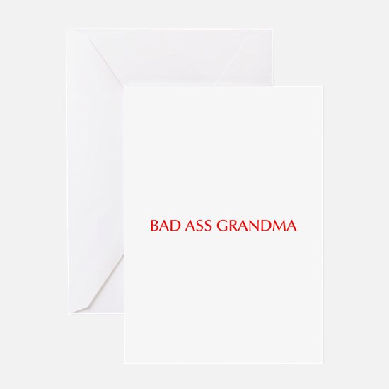 Bad Ass Grandma-Opt red 550 Greeting Cards