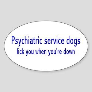 """""""Psychiatric Service Dogs"""" Oval Sticker"""