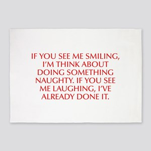 If you see me smiling I m think about doing someth