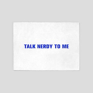 Talk nerdy to me-Akz blue 500 5'x7'Area Rug