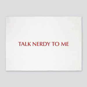 Talk nerdy to me-Opt red 550 5'x7'Area Rug