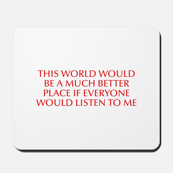 This world would be a much better place if everyon
