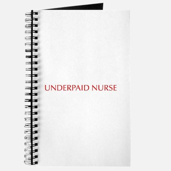 Underpaid nurse-Opt red 550 Journal