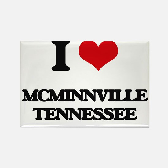 I love Mcminnville Tennessee Magnets
