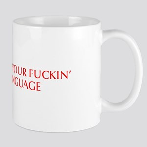 Watch your fuckin language-Opt red 550 Mugs
