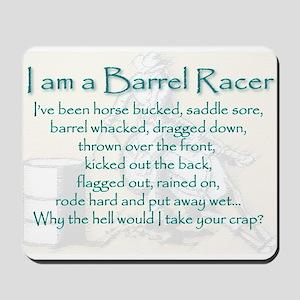I am a Barrel Racer Mousepad
