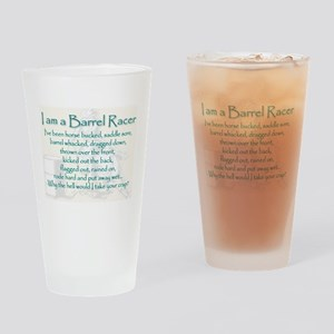 I am a Barrel Racer Drinking Glass