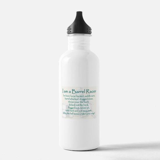 I am a Barrel Racer Water Bottle