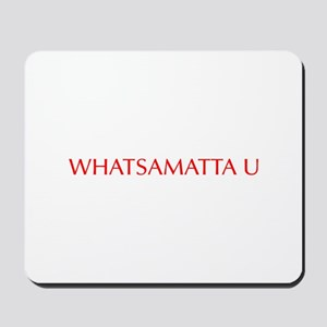 Whatsamatta U-Opt red 550 Mousepad