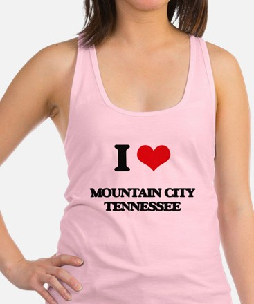 I love Mountain City Tennessee Racerback Tank Top