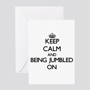 Keep Calm and Being Jumbled ON Greeting Cards