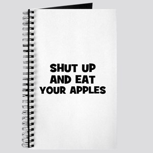 shut up and eat your apples Journal