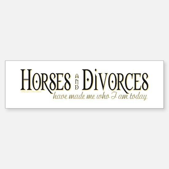"""""""Horses & Divorces"""" (bumper) Bumper"""