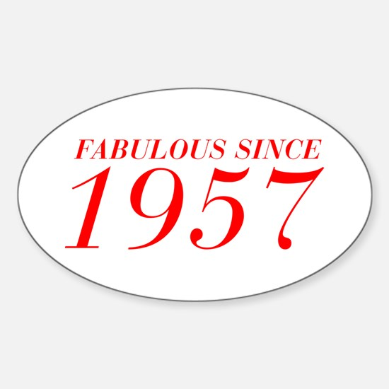 FABULOUS SINCE 1957-Bod red 300 Decal