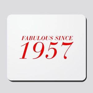 FABULOUS SINCE 1957-Bod red 300 Mousepad