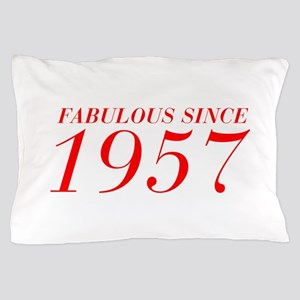 FABULOUS SINCE 1957-Bod red 300 Pillow Case