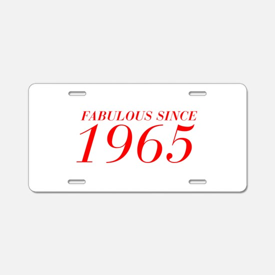 FABULOUS SINCE 1965-Bod red 300 Aluminum License P