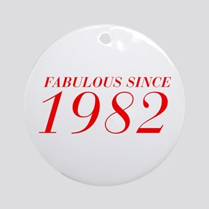 FABULOUS SINCE 1982-Bod red 300 Ornament (Round)