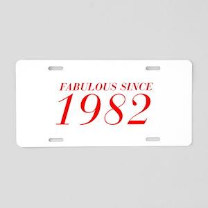 FABULOUS SINCE 1982-Bod red 300 Aluminum License P