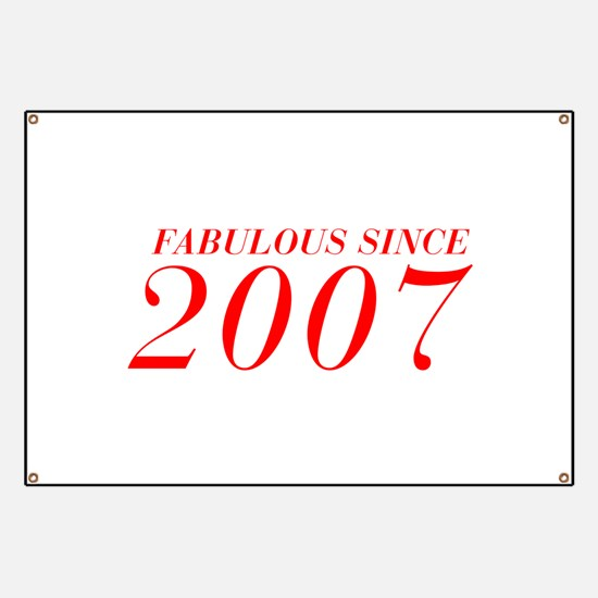 FABULOUS SINCE 2007-Bod red 300 Banner