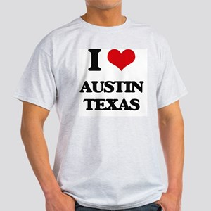 I love Austin Texas Light T-Shirt