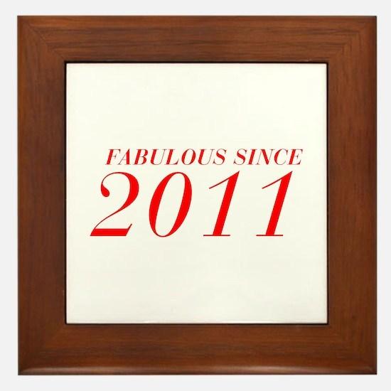 FABULOUS SINCE 2011-Bod red 300 Framed Tile