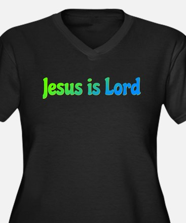Jesus is Lord Plus Size T-Shirt