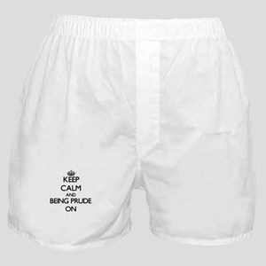 Keep Calm and Being Prude ON Boxer Shorts