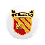 USS GRIDLEY Button