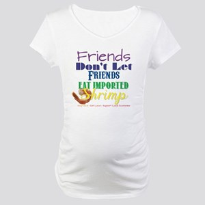 Local Shrimp Maternity T-Shirt