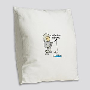 Ice-Fishin's the Shit! Burlap Throw Pillow
