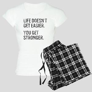 Life Doesn't Get Easier. Yo Women's Light Pajamas