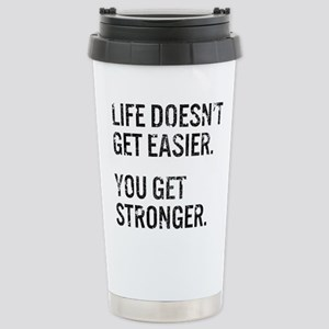 Life Doesn't Get Easier Stainless Steel Travel Mug