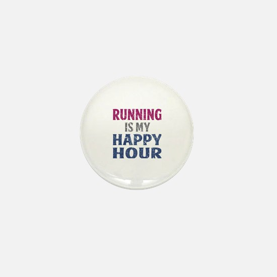 Running Is My Happy Hour Mini Button