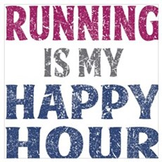 Running Is My Happy Hour Poster
