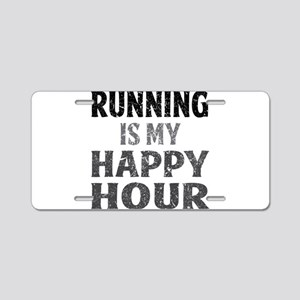 Running Is My Happy Hour Aluminum License Plate