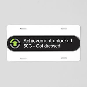 Got dressed - Achievement u Aluminum License Plate