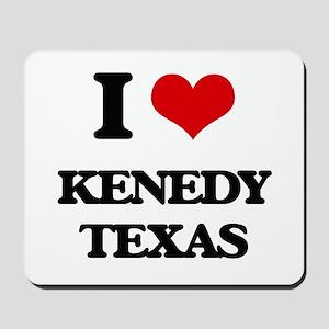 I love Kenedy Texas Mousepad