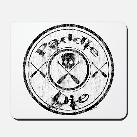 Paddle Oar Die (circle) Mousepad