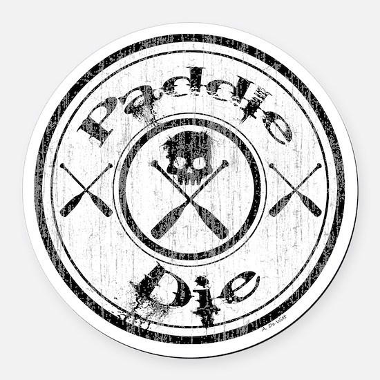 Paddle Oar Die (circle) Round Car Magnet